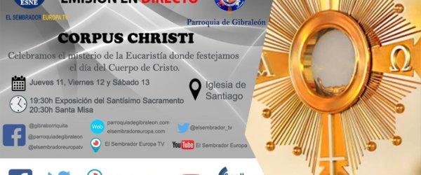 Emisión en directo del Triduo Sacramental por la festividad del Corpus Christi